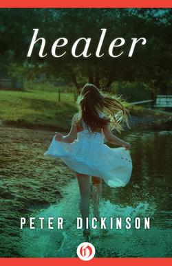 Healer Peter Dickinson Books
